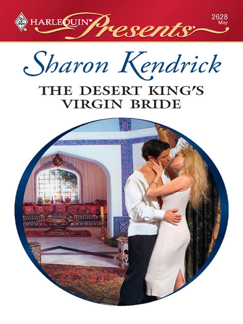 The Desert King's Virgin Bride, Sharon Kendrick