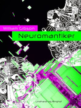 Neuromantiker, William Gibson