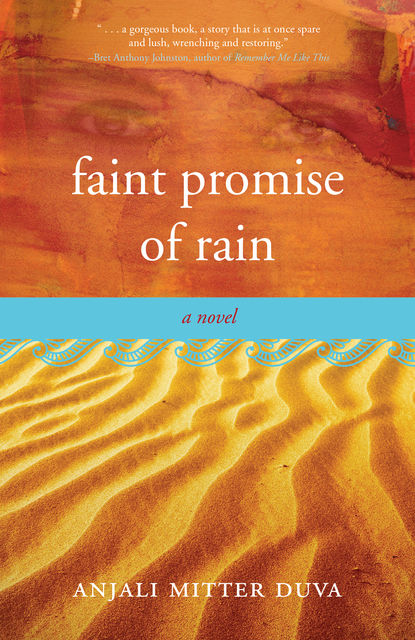 Faint Promise of Rain, Anjali Mitter Duva