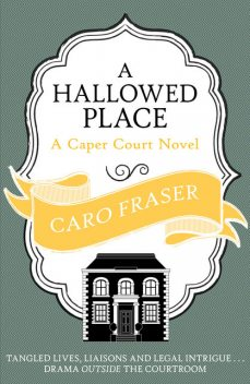 A Hallowed Place, Caro Fraser