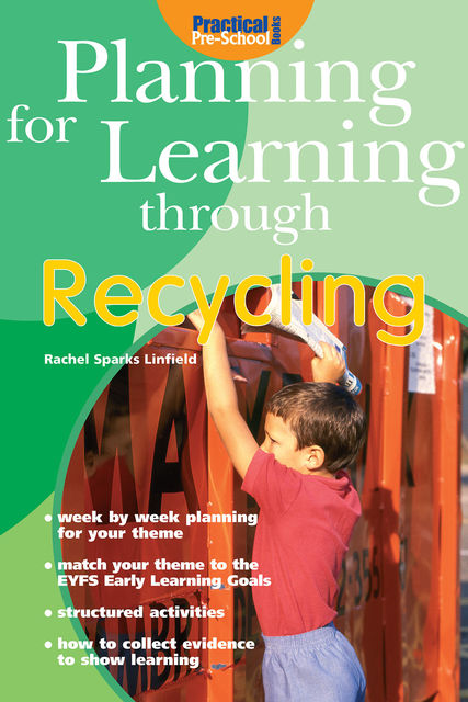 Planning for Learning through Recycling, Rachel Sparks Linfield