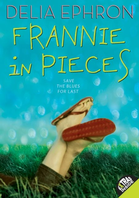 Frannie in Pieces, Delia Ephron