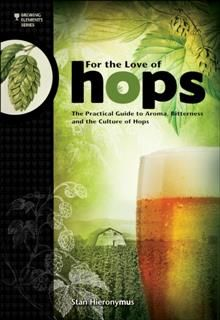 For the Love of Hops, Stan Hieronymus