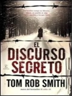 El Discurso Secreto, Tom Rob Smith