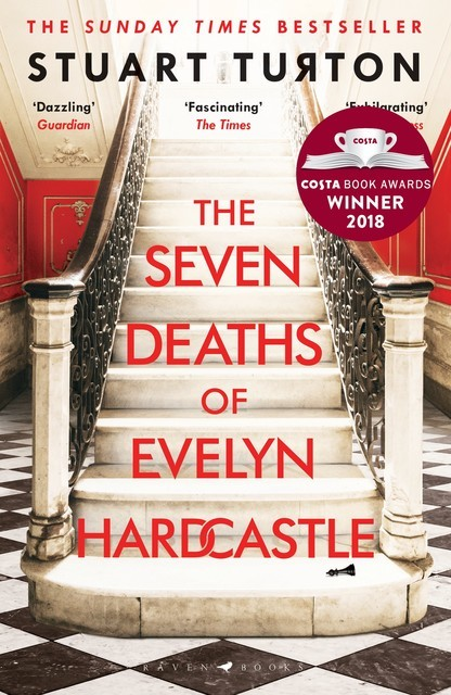 The Seven Deaths of Evelyn Hardcastle, Stuart Turton