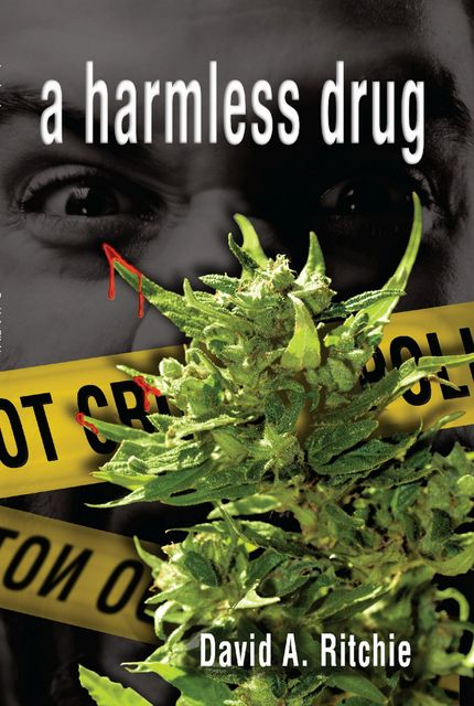 A Harmless Drug, David Ritchie