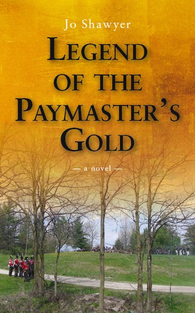 Legend of the Paymaster's Gold, Jo Shawyer
