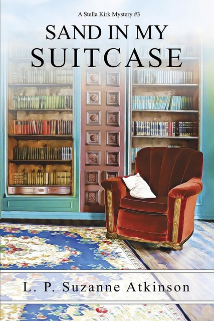 Sand In My Suitcase, L.P. Suzanne Atkinson