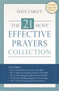 21 Most Effective Prayers Collection, Dave Earley