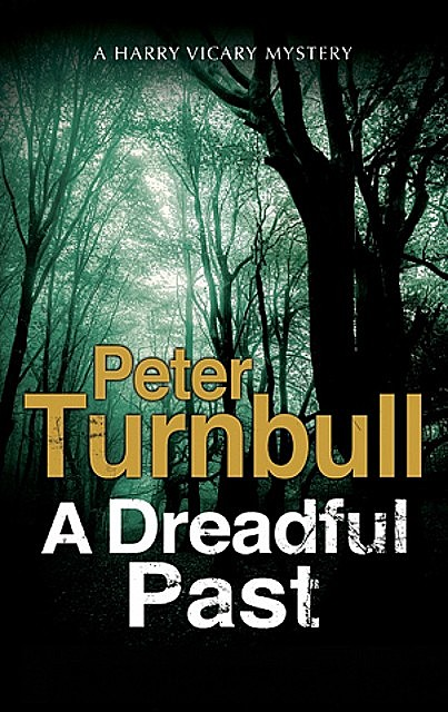 Dreadful Past, A, Peter Turnbull