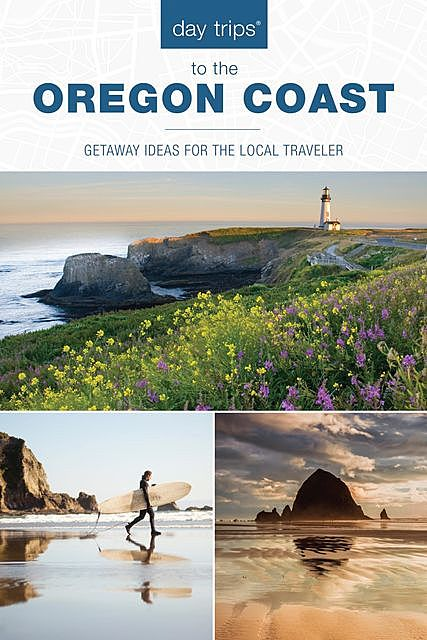 Day Trips® to the Oregon Coast, Kim Cooper Findling