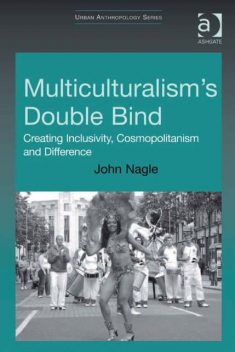 Multiculturalism's Double-Bind, John Nagle