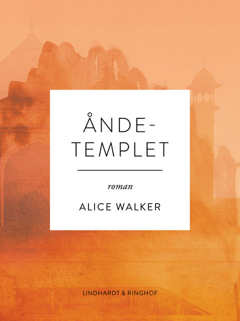Åndetemplet, Alice Walker