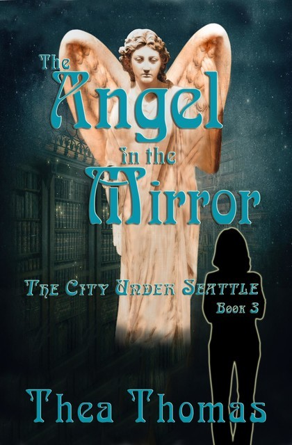 The Angel in the Mirror, Thea Thomas