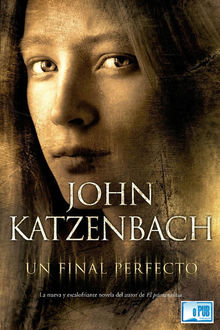 Un final perfecto, John Katzenbach