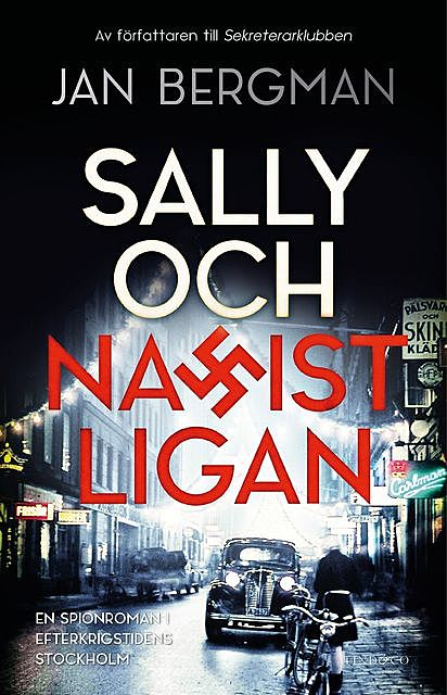 Sally och Nazistligan, Jan Bergman