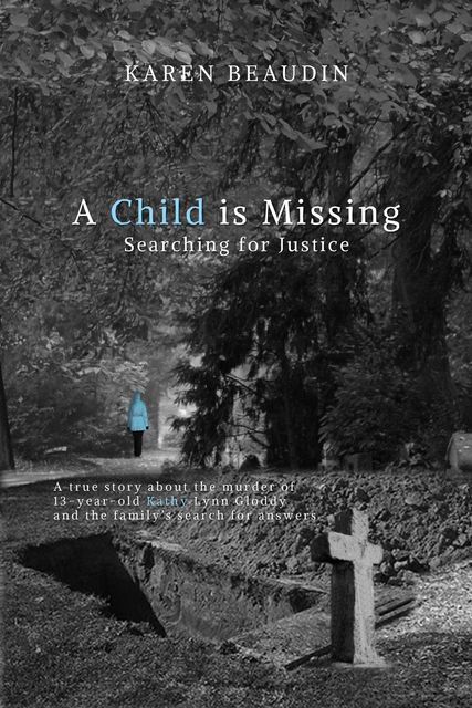 A Child is Missing, Karen Beaudin