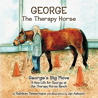 George the Therapy Horse, Kathleen Timmermans
