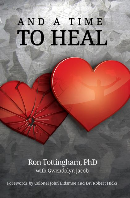 And A Time To Heal, Ron Tottingham
