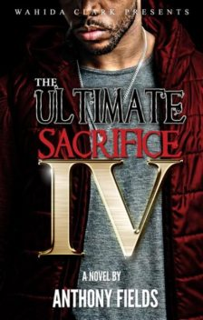 The Ultimate Sacrifice, Part IV, Anthony Fields