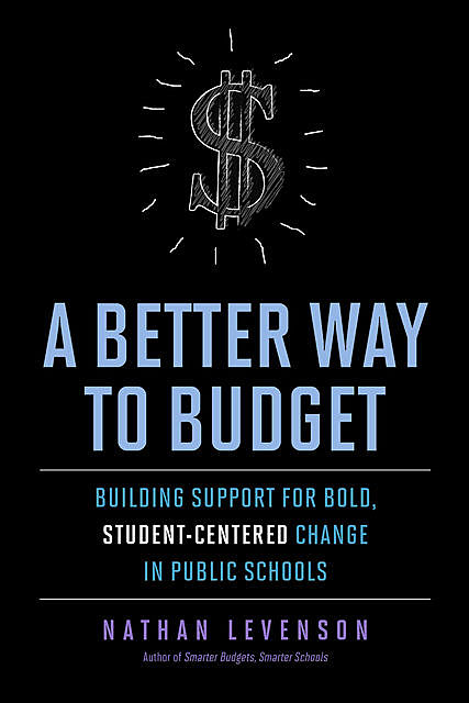 A Better Way to Budget, Nathan Levenson
