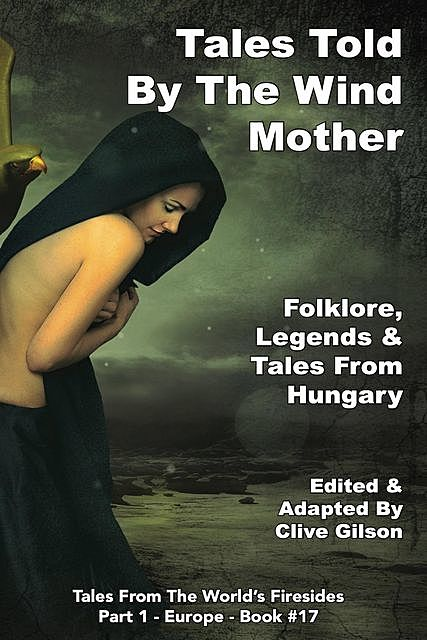 Tales Told By The Wind Mother, Clive Gilson