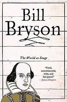 Shakespeare: The World as Stage, Bill Bryson