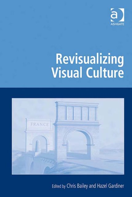 Revisualizing Visual Culture, Chris Bailey