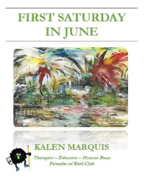 First Saturday in June, Kalen Marquis