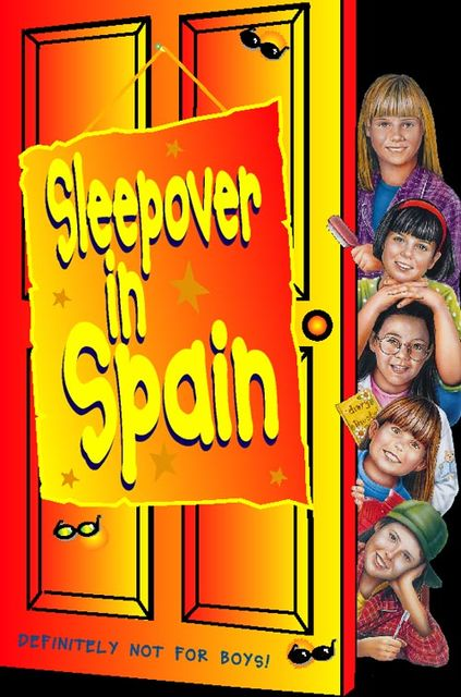 Sleepover in Spain (The Sleepover Club, Book 12), Narinder Dhami