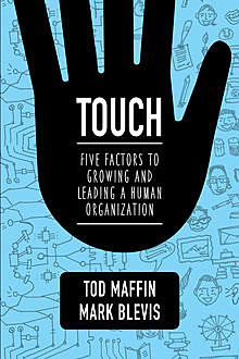 TOUCH, Mark Blevis, Tod Maffin