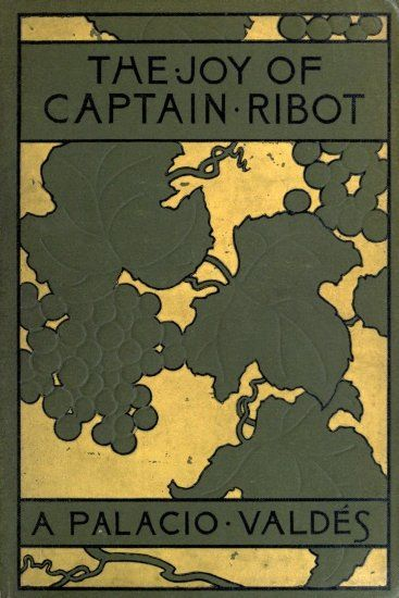 The Joy of Captain Ribot, Armando Palacio Valdés