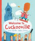 Welcome to Cuckooville, Susan Chandler