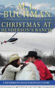 Christmas at Henderson's Ranch, M.L. Buchman