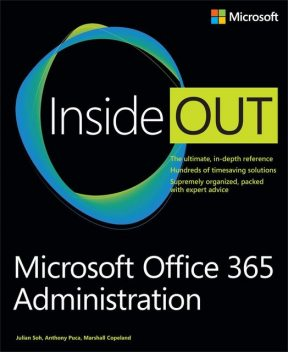 Microsoft Office 365 Administration Inside Out, Anthony Puca, Julian Soh, Marshall Copeland, Copeland