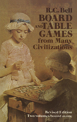 Board and Table Games from Many Civilizations, R.C.Bell