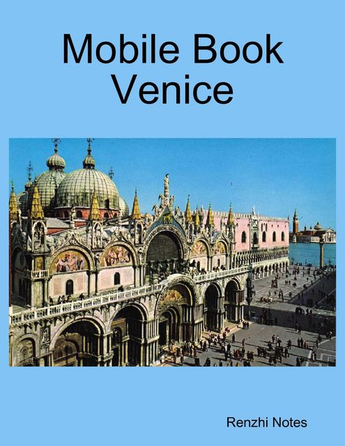 Mobile Book Venice, Renzhi Notes