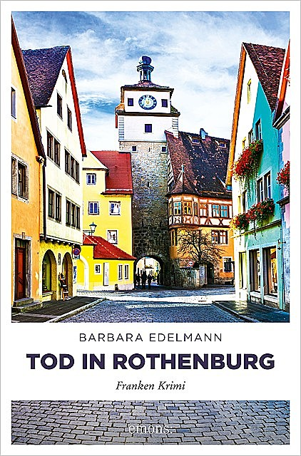 Tod in Rothenburg, Barbara Edelmann