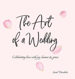 The Art of a Wedding, Saral Burdette