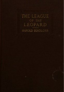 The League of the Leopard, Harold Bindloss