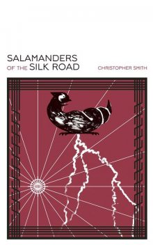 Salamanders of the Silk Road, Christopher Smith