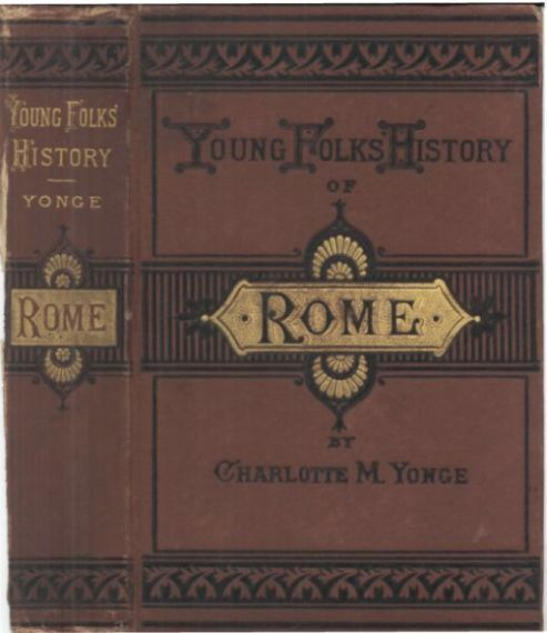 Young Folks' History of Rome, Charlotte Mary Yonge