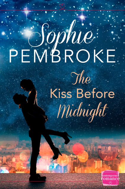 The Kiss Before Midnight: A Christmas Romance Novella, Sophie Pembroke