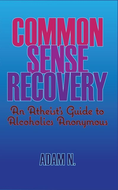 Common Sense Recovery, Adam