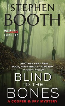 Blind to the Bones, Stephen Booth