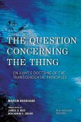 The Question Concerning the Thing, Martin Heidegger