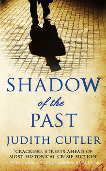 Shadow of the Past, Judith Cutler