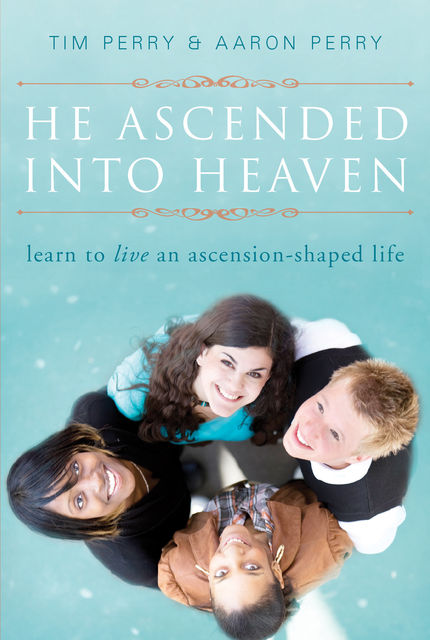 He Ascended into Heaven, Aaron Perry, Tim Perry