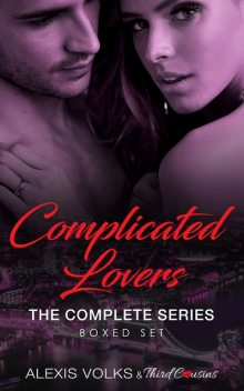 Complicated Lovers – The Complete Series, Third Cousins
