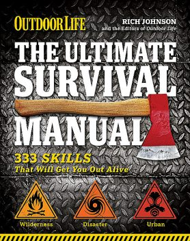 Outdoor Life: The Ultimate Survival Manual, Richard Johnson